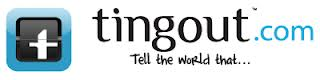 Tingout.com - Tell the world that...
