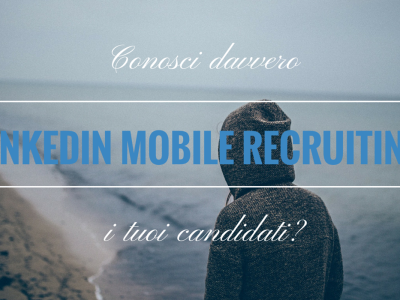 LinkedIn Mobile Rrecruiting