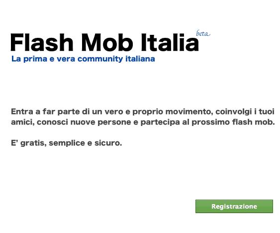 Flash Mob Italia - Registrati al Social Network