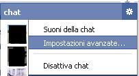 Strumenti - Impostazioni avanzate - Chat Facebok