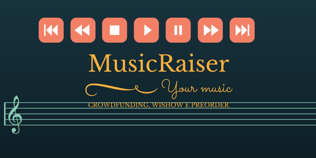 Photo of MusicRaiser: musica a suon di crowdfunding