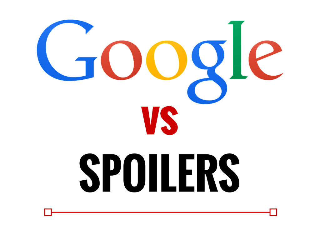 Photo of Google vs Spoilers