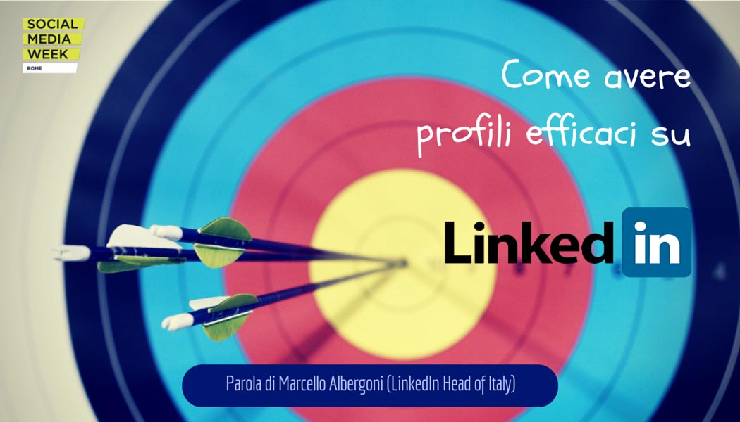 Photo of Come avere profili perfetti su LinkedIn