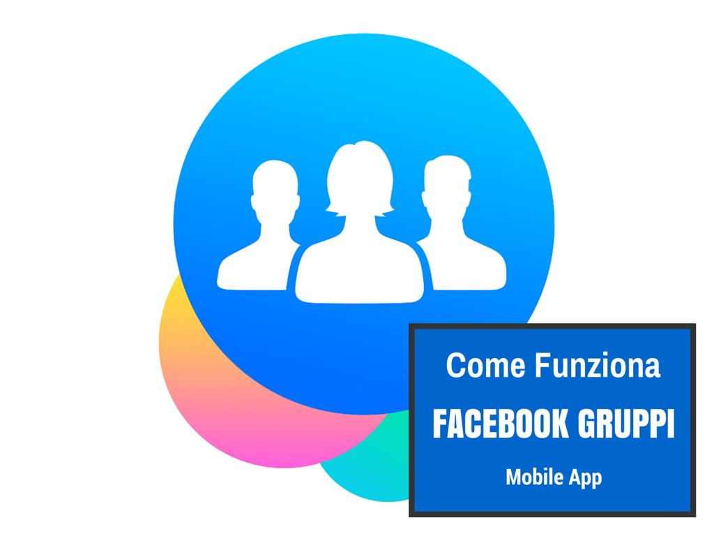 Facebook Gruppi Mobile Come Funziona