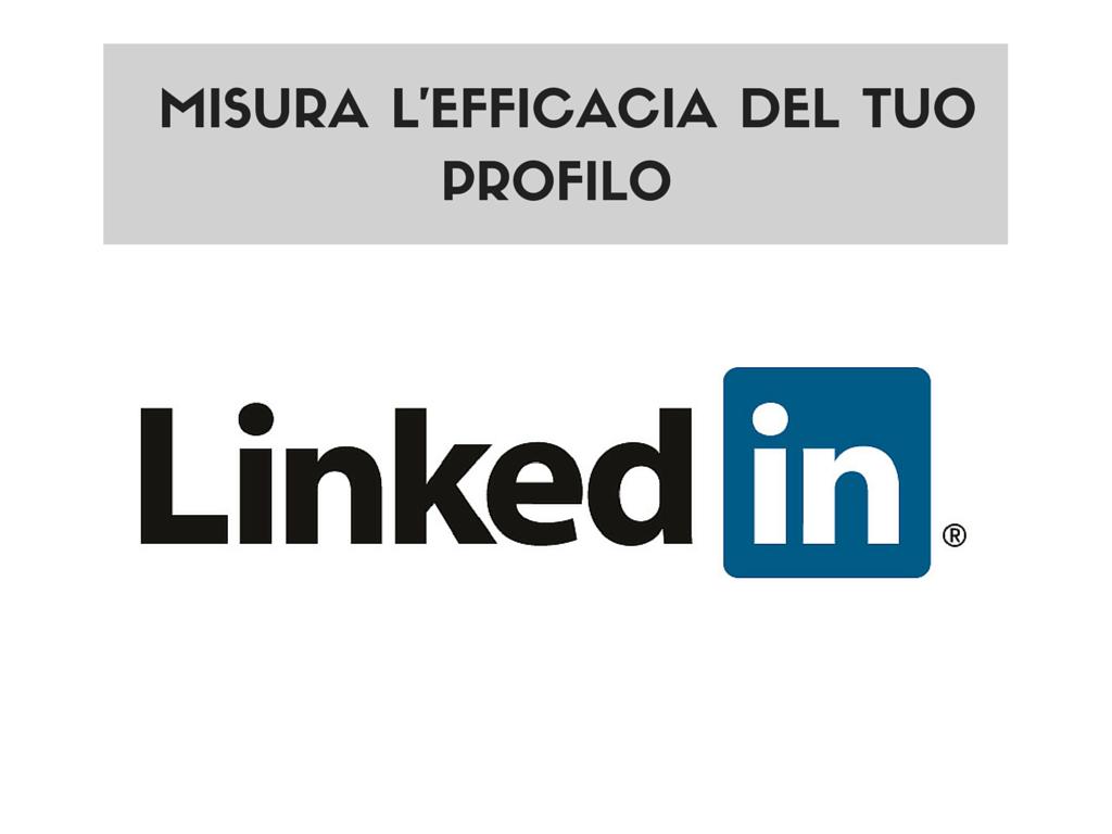 Photo of Misura l'efficacia del tuo profilo su LinkedIn
