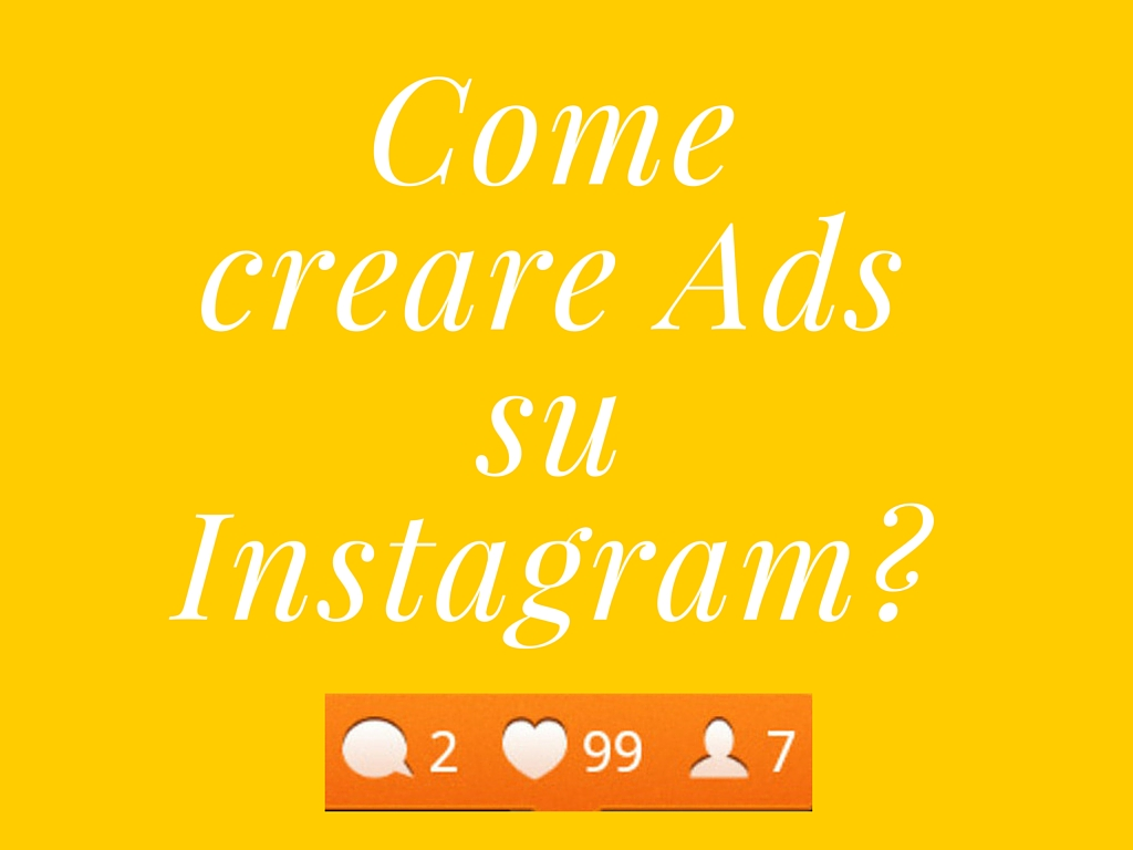 Photo of Instagram Ads, mettiamoci al lavoro!