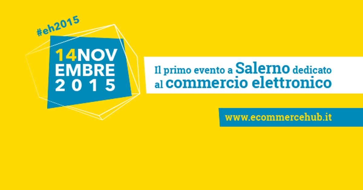 Photo of E-Commerce HUB: una giornata tutta dedicata al commercio elettronico