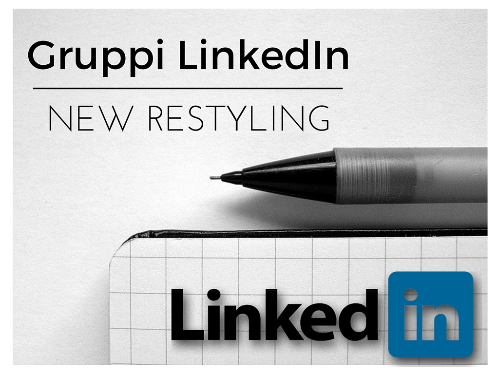 Photo of Nuovi Gruppi LinkedIn: come funzionano