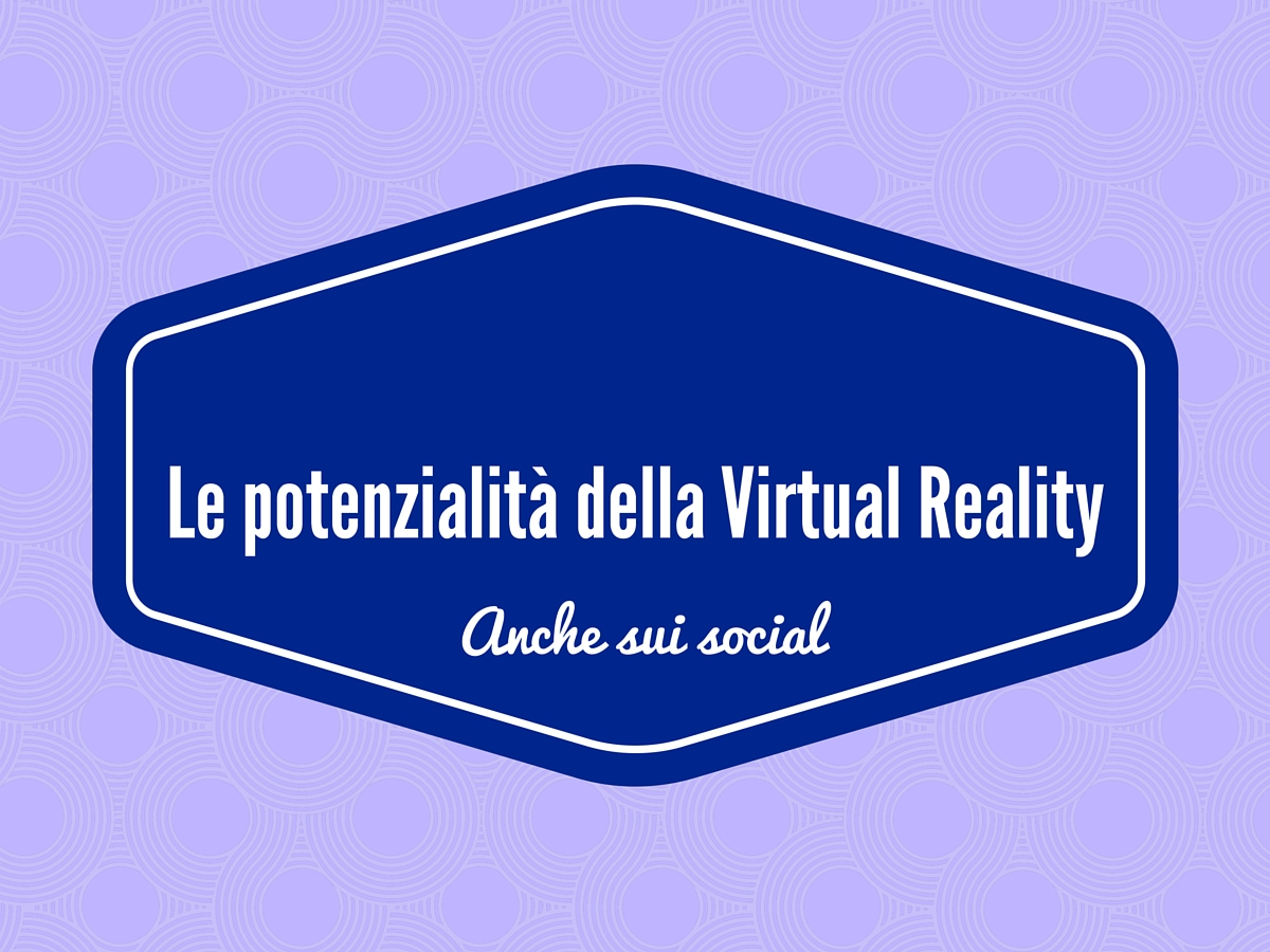 Photo of L'era della Social Virtual Reality