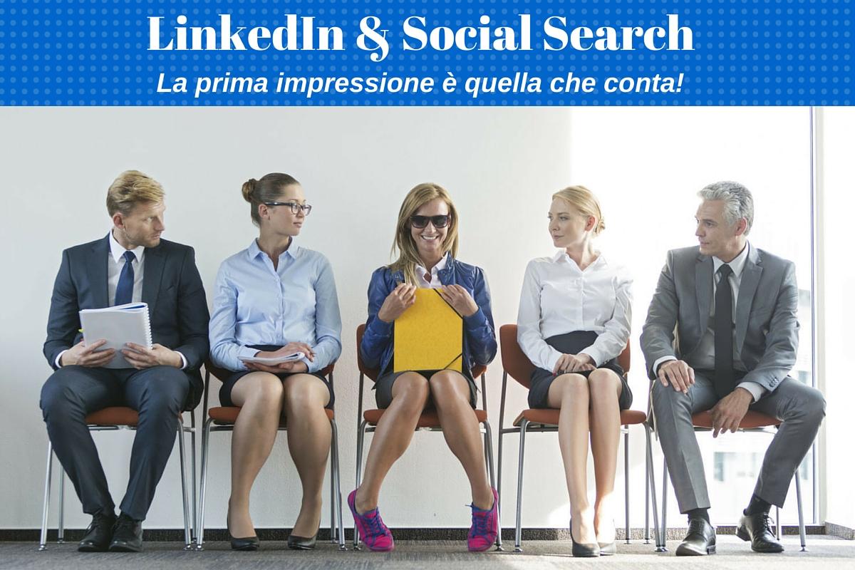 Photo of LinkedIn e Social Search: la prima impressione è quella che conta!