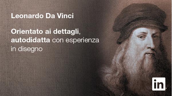 Leonardo Da Vinci - Profilo LinkedIn - Campagna #StartSomething