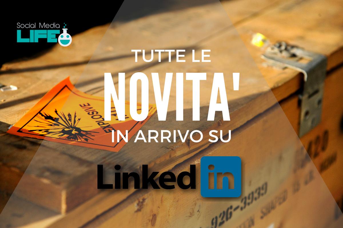 Photo of LinkedIn: Video Nativi e altre funzionalità (esplosive) in arrivo