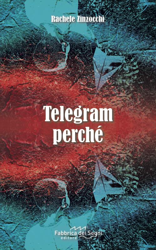 Telegram Perchè